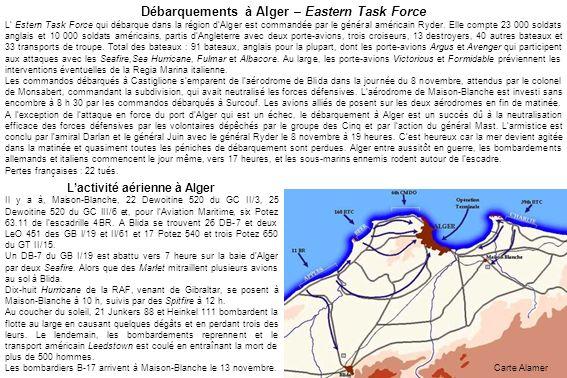 Débarquements à Alger – Eastern Task Force L'activité aérienne à Alger