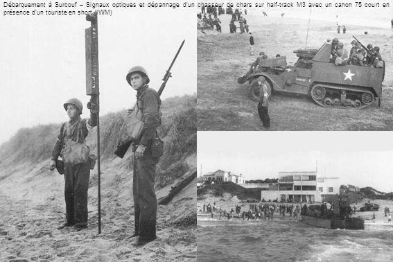 Débarquement à Surcouf – Signaux optiques et dépannage d'un chasseur de chars sur half-track M3 avec un canon 75 court en présence d'un touriste en short (IWM)