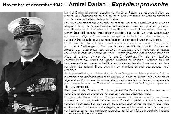 Novembre et décembre 1942 – Amiral Darlan – Expédient provisoire