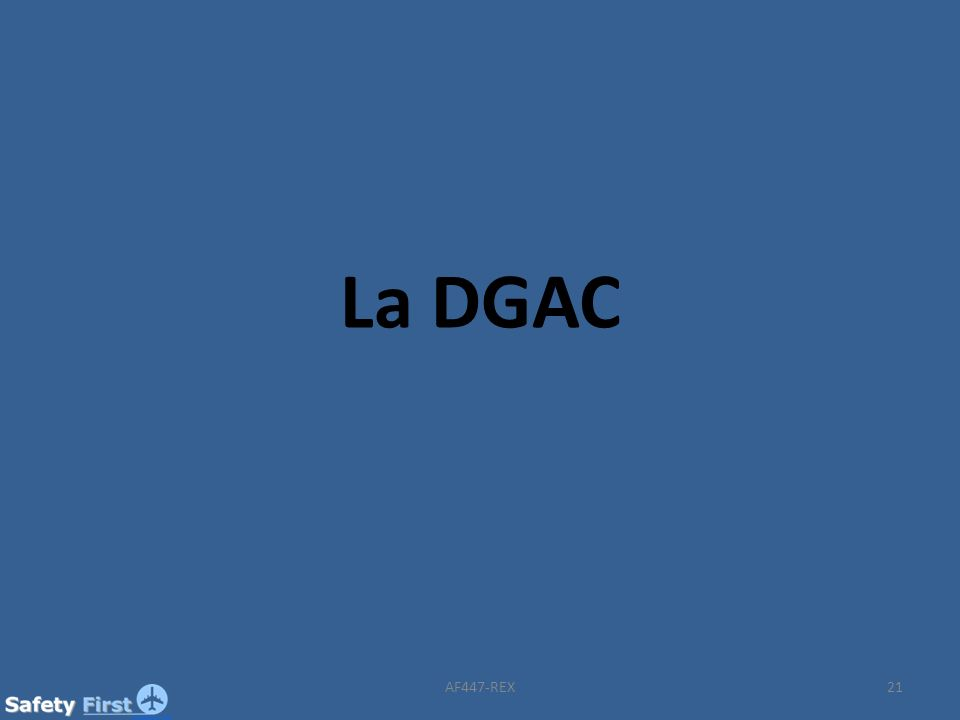 La DGAC AF447-REX