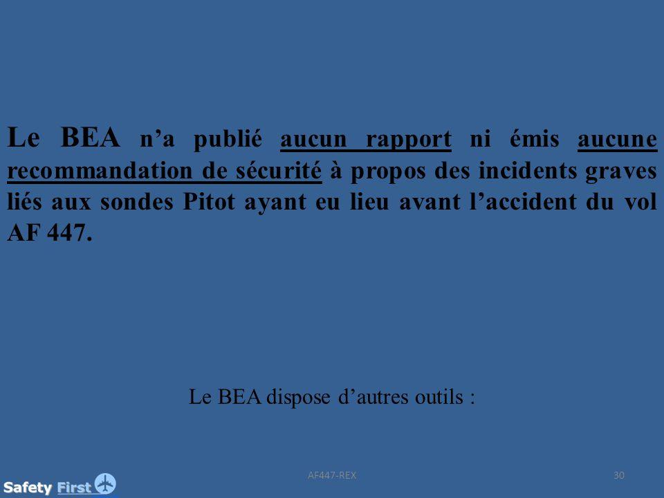 Le BEA dispose d'autres outils :