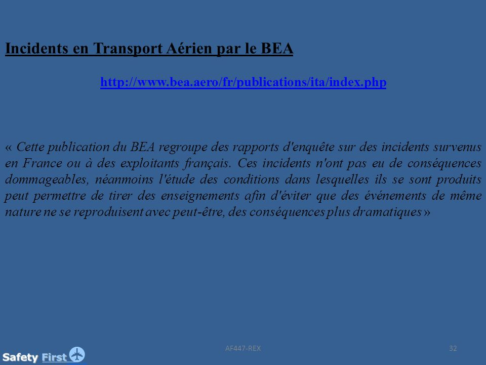 Incidents en Transport Aérien par le BEA