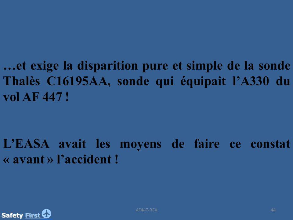 L'EASA avait les moyens de faire ce constat « avant » l'accident !