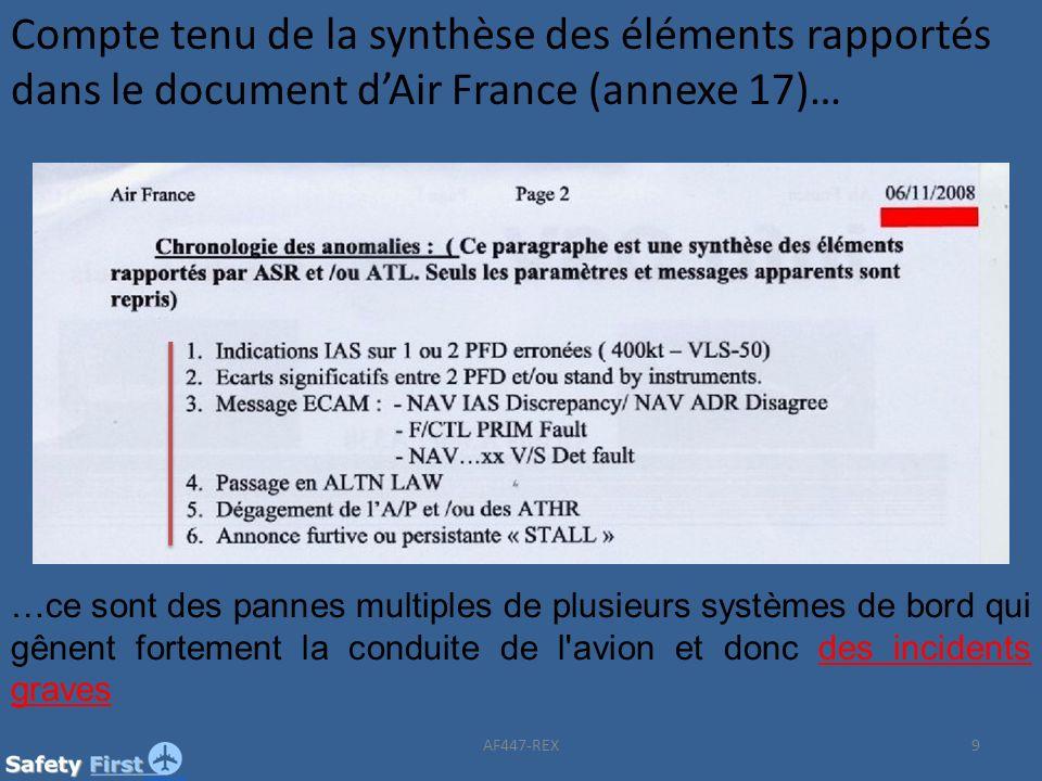 Compte tenu de la synthèse des éléments rapportés dans le document d'Air France (annexe 17)…