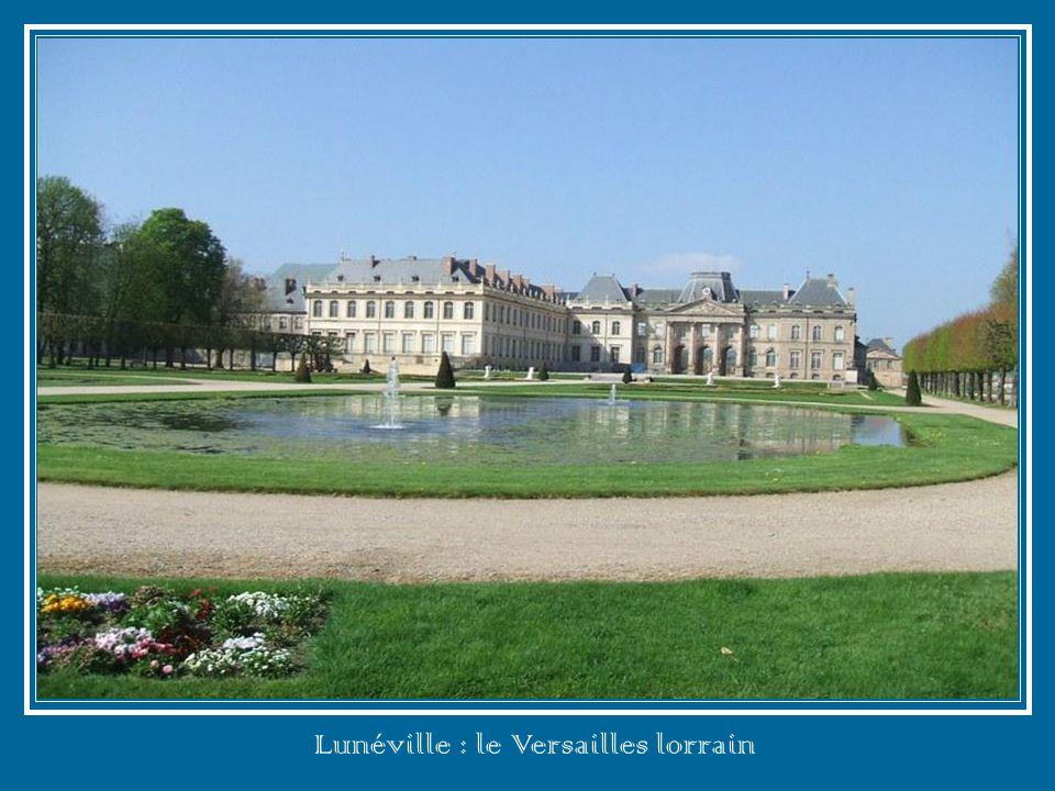 Lunéville : le Versailles lorrain