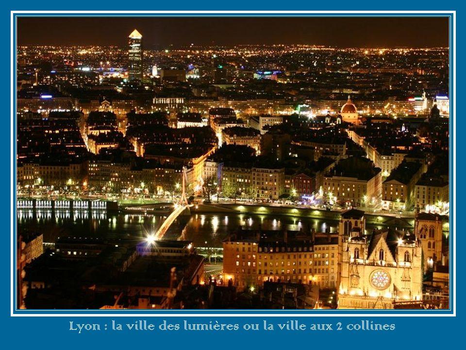 Lyon : la ville des lumières ou la ville aux 2 collines