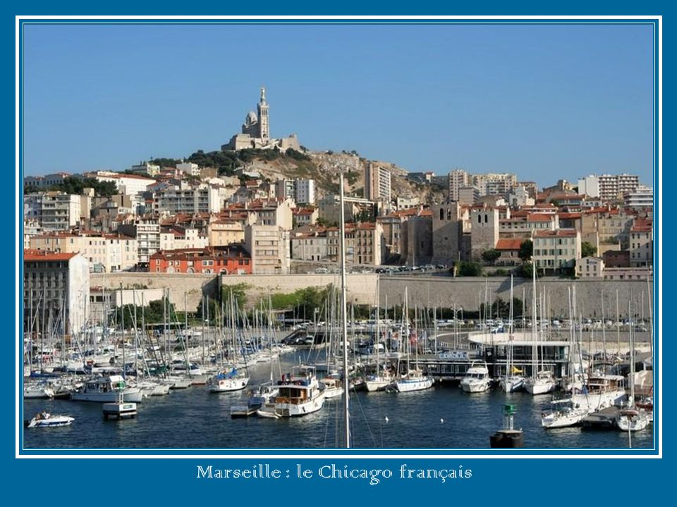 Marseille : le Chicago français