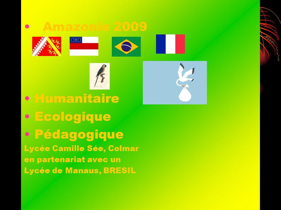 Amazonie 2009 Humanitaire Ecologique Pédagogique