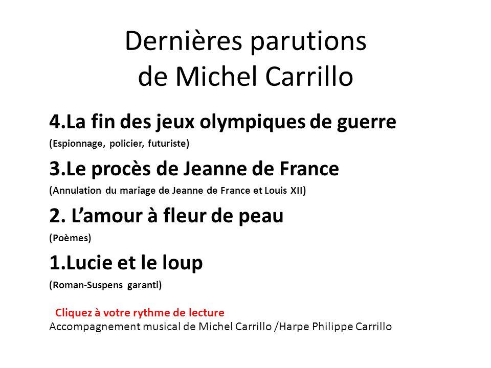 Dernières parutions de Michel Carrillo