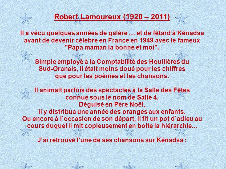 Robert Lamoureux (1920 – 2011)
