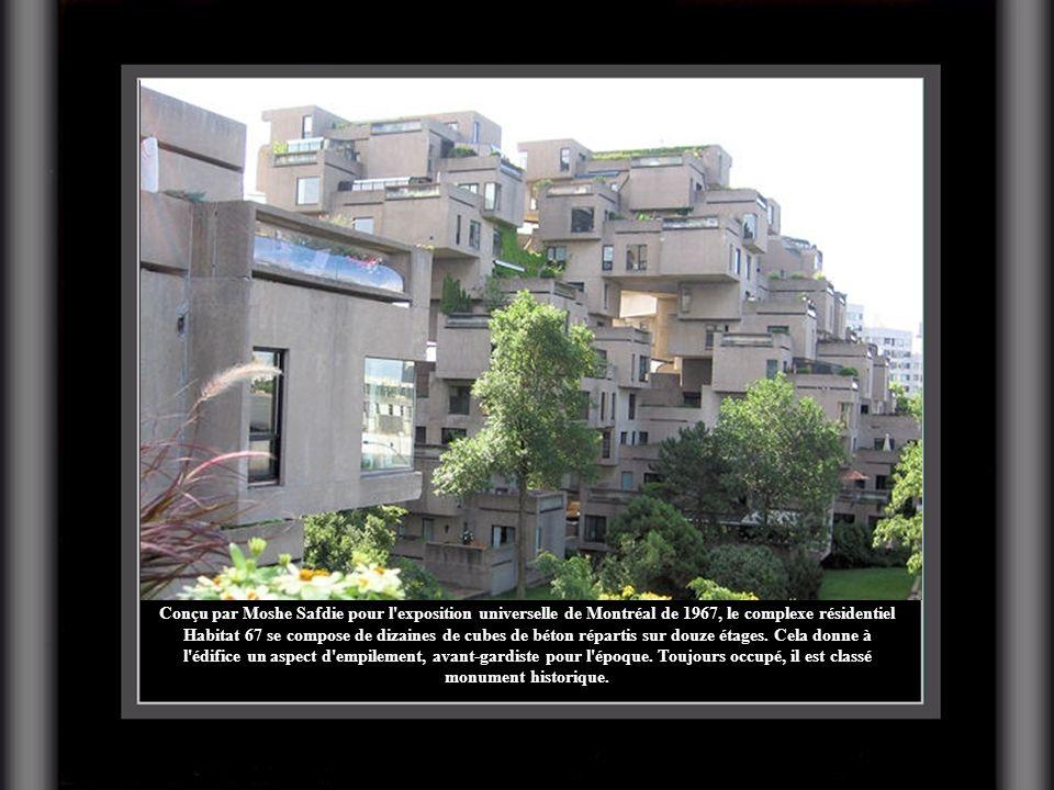 Conçu par Moshe Safdie pour l exposition universelle de Montréal de 1967, le complexe résidentiel Habitat 67 se compose de dizaines de cubes de béton répartis sur douze étages.