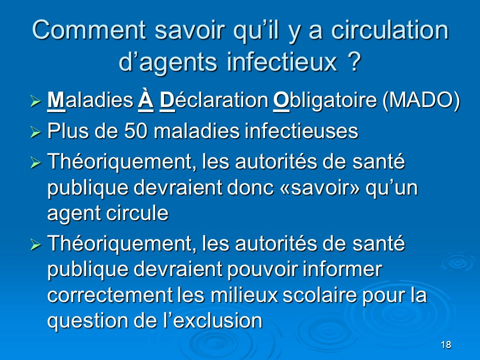 Comment savoir qu'il y a circulation d'agents infectieux