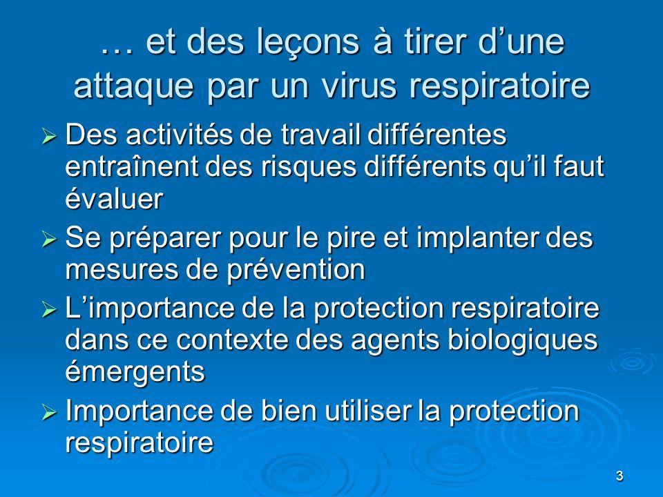 … et des leçons à tirer d'une attaque par un virus respiratoire