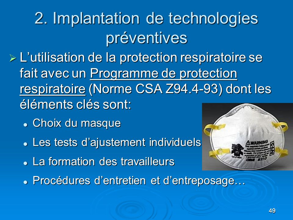 2. Implantation de technologies préventives