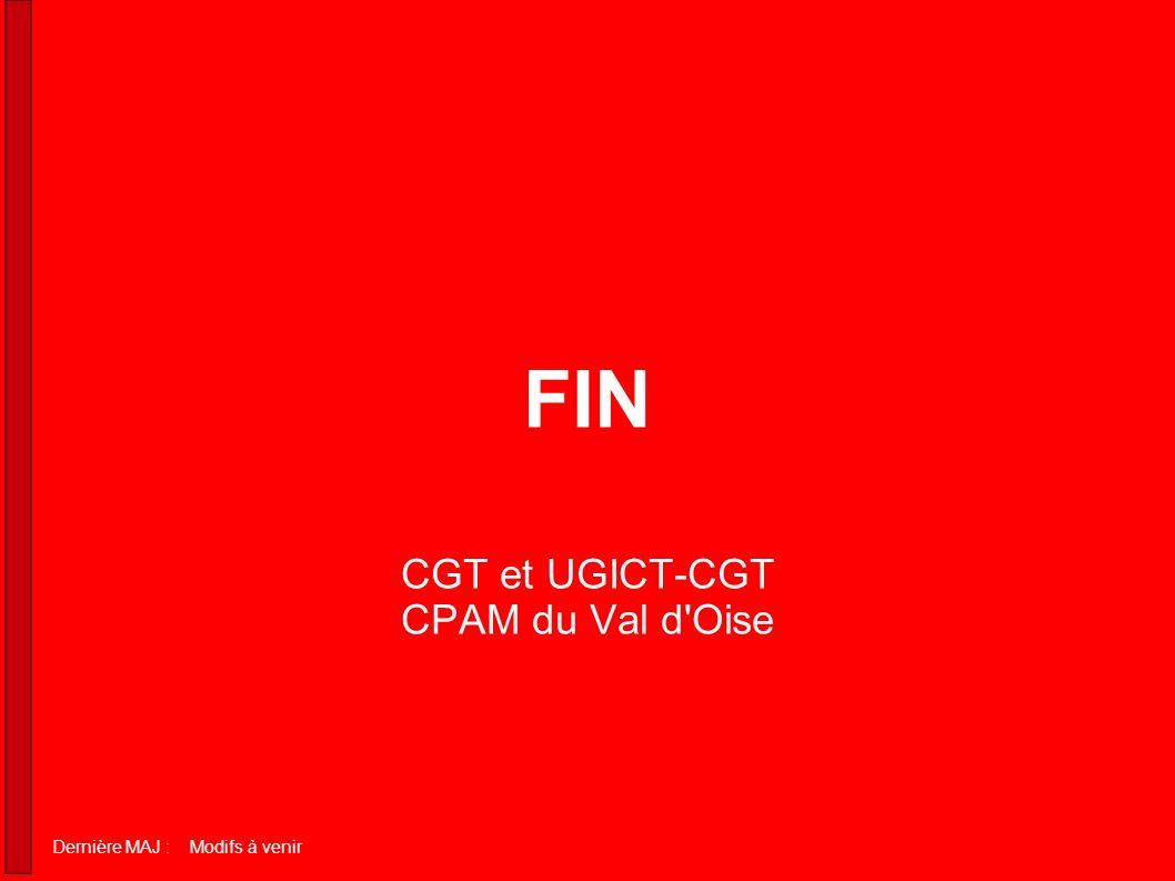 FIN CGT et UGICT-CGT CPAM du Val d Oise