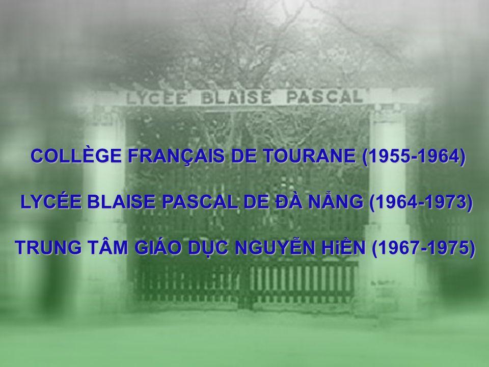 COLLÈGE FRANÇAIS DE TOURANE (1955-1964)