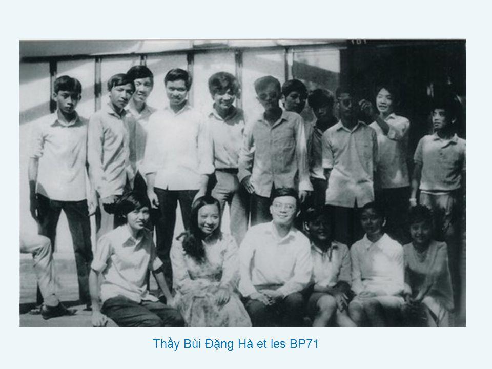 Thầy Bùi Đặng Hà et les BP71