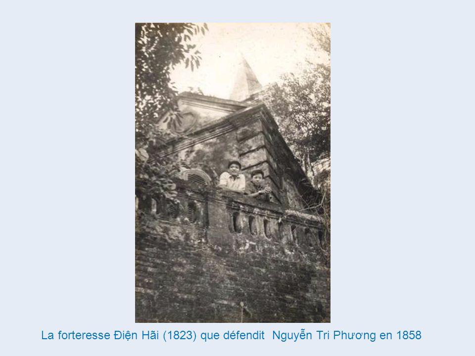 La forteresse Điện Hãi (1823) que défendit Nguyễn Tri Phương en 1858