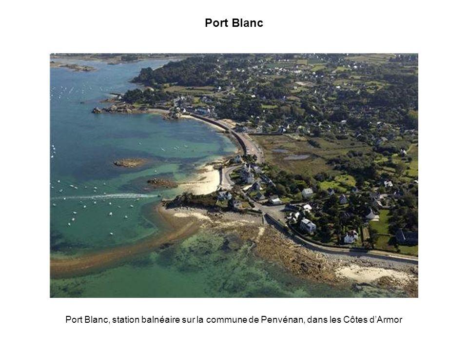 Port Blanc Port Blanc, station balnéaire sur la commune de Penvénan, dans les Côtes d'Armor