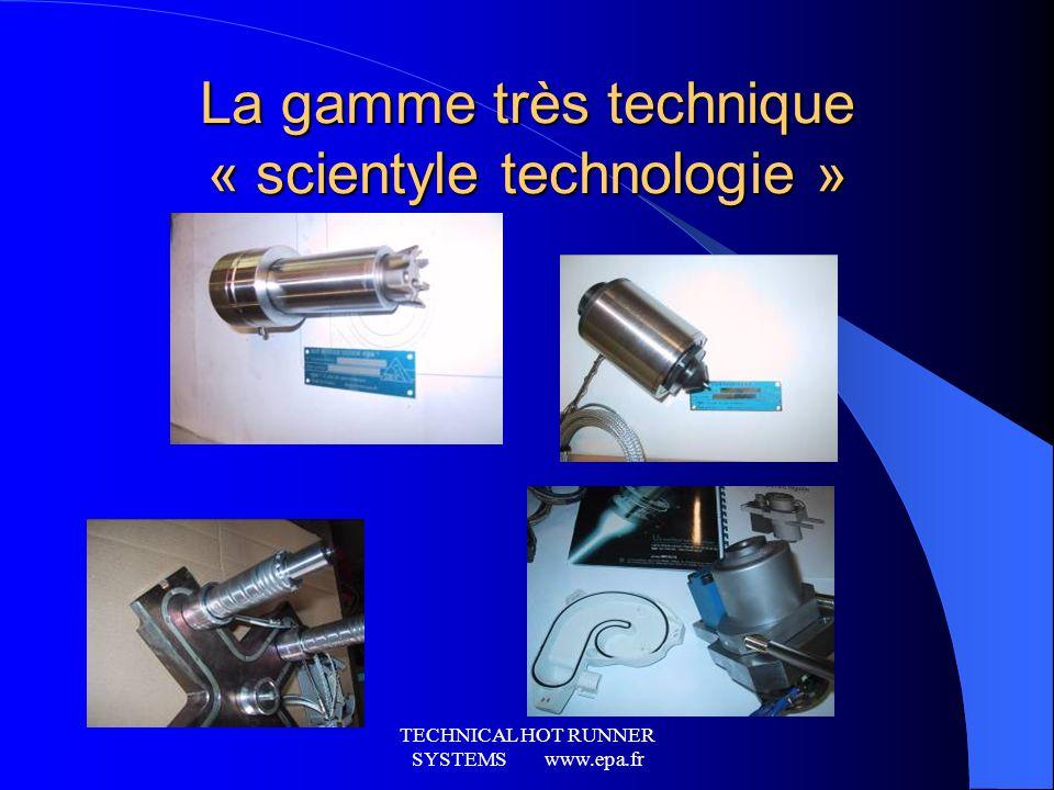 La gamme très technique « scientyle technologie »
