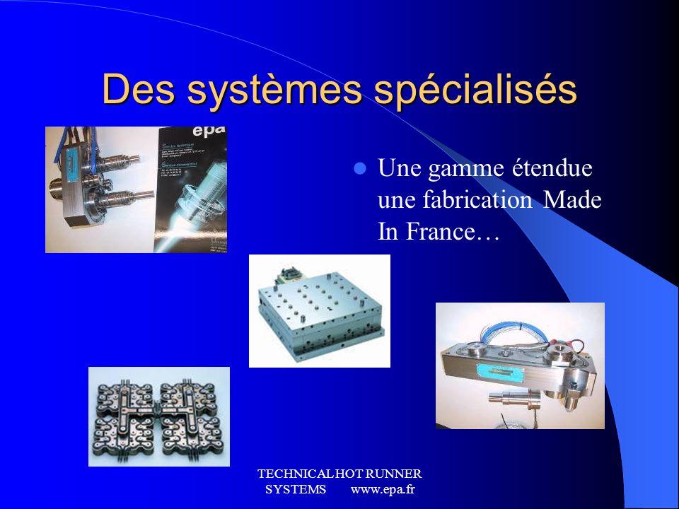 Des systèmes spécialisés