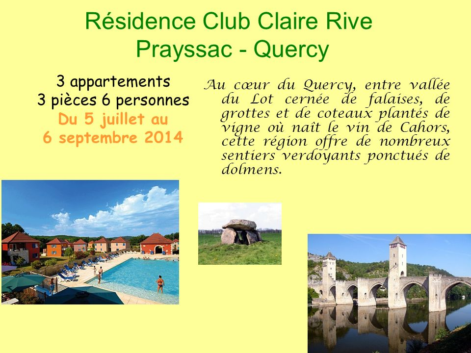 Résidence Club Claire Rive Prayssac - Quercy