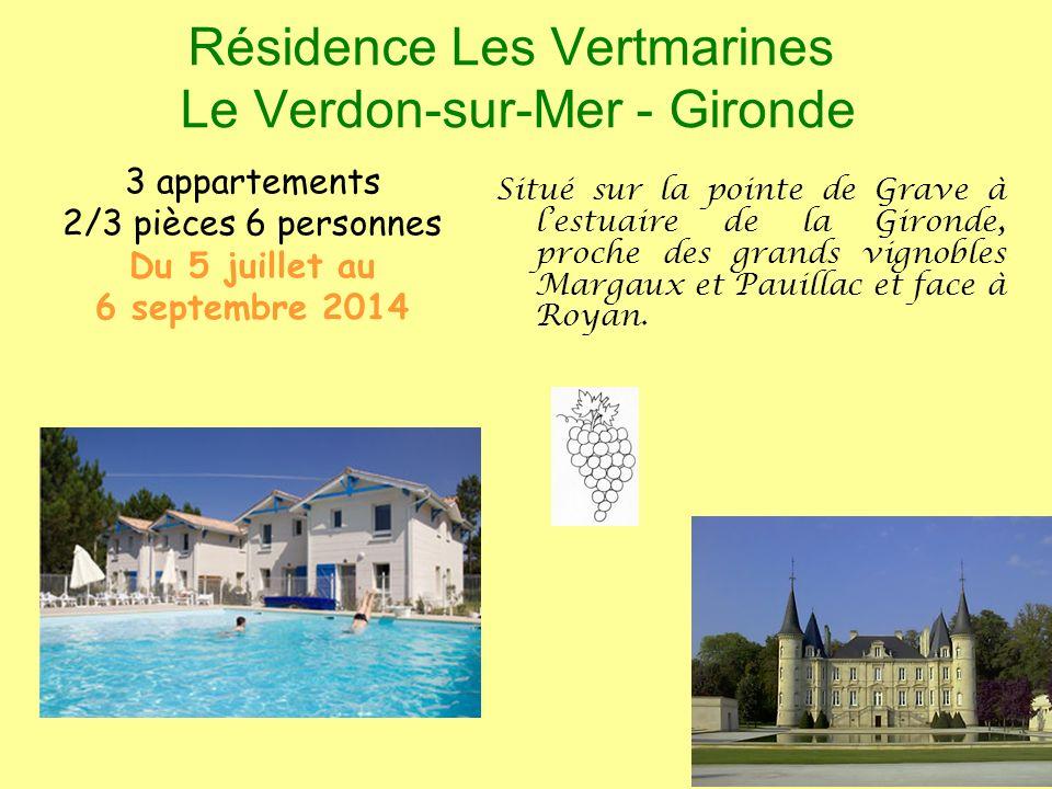 Résidence Les Vertmarines Le Verdon-sur-Mer - Gironde