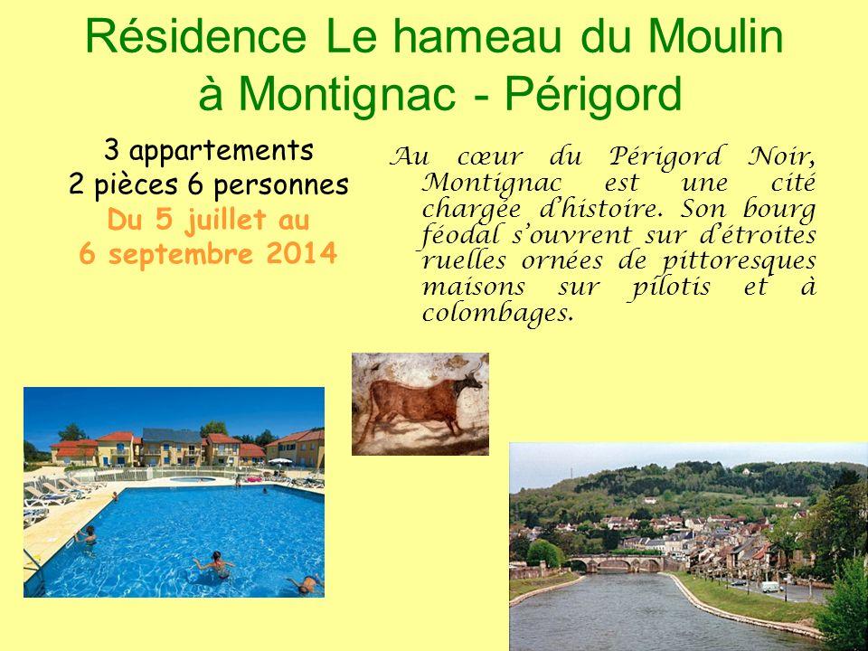 Résidence Le hameau du Moulin à Montignac - Périgord