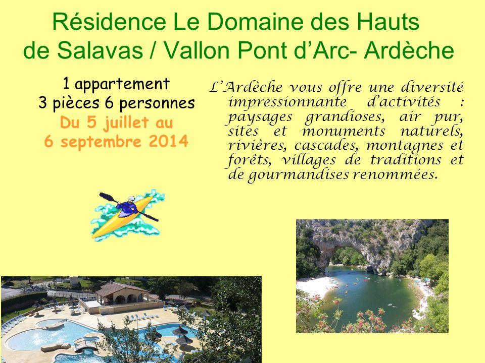 Résidence Le Domaine des Hauts de Salavas / Vallon Pont d'Arc- Ardèche
