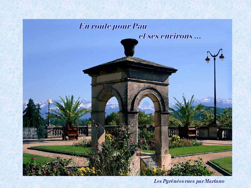 En route pour Pau et ses environs ...