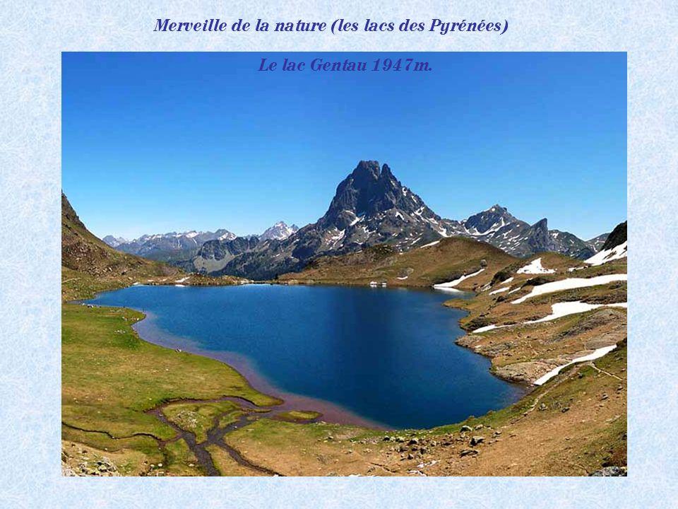 Merveille de la nature (les lacs des Pyrénées)