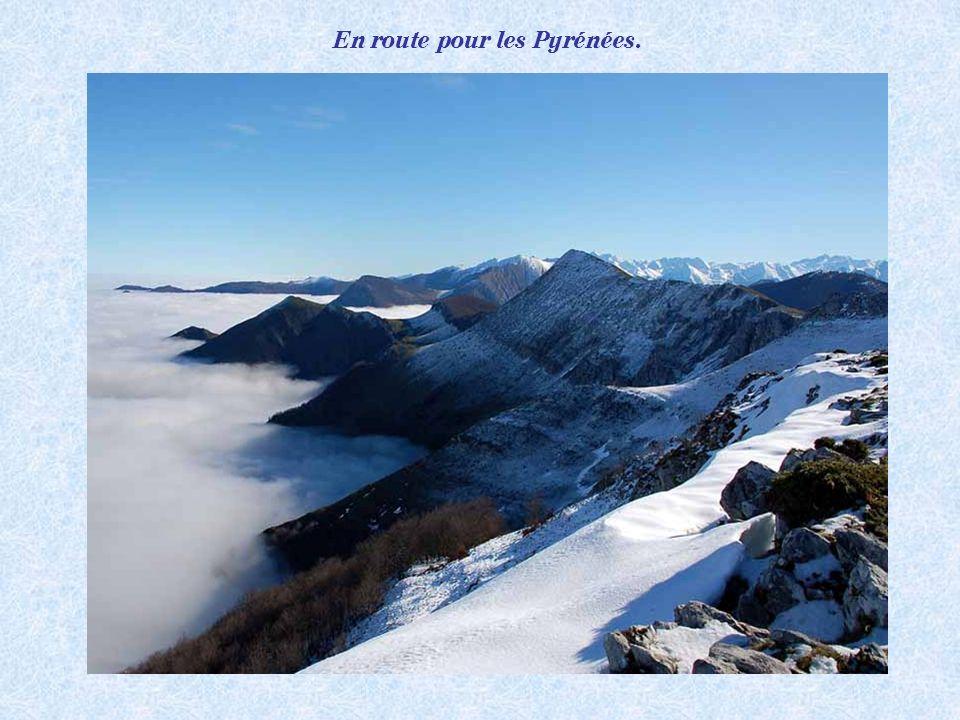 En route pour les Pyrénées.