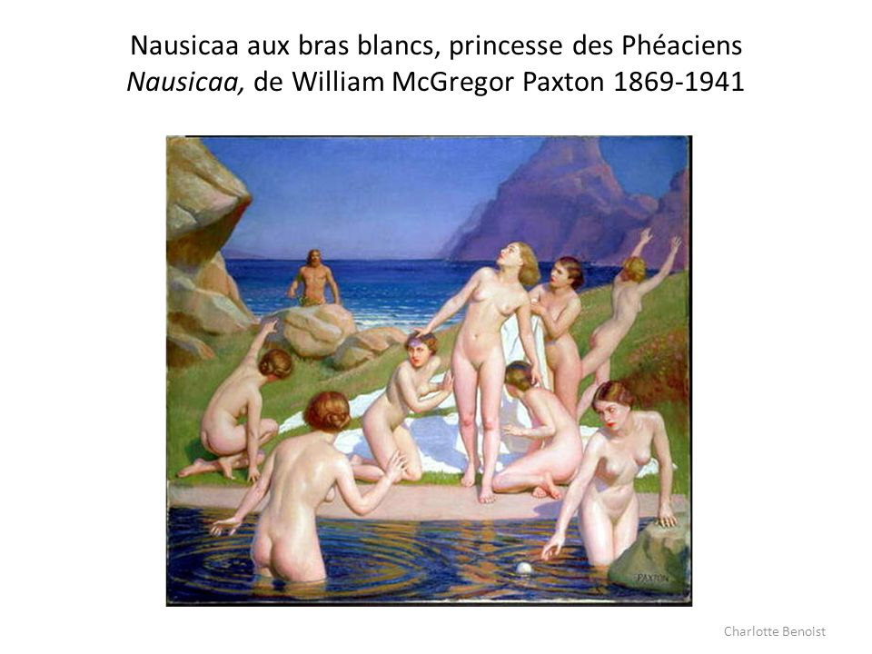 Nausicaa aux bras blancs, princesse des Phéaciens Nausicaa, de William McGregor Paxton 1869-1941