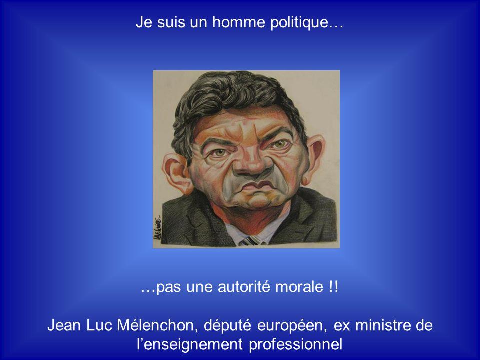 Je suis un homme politique…