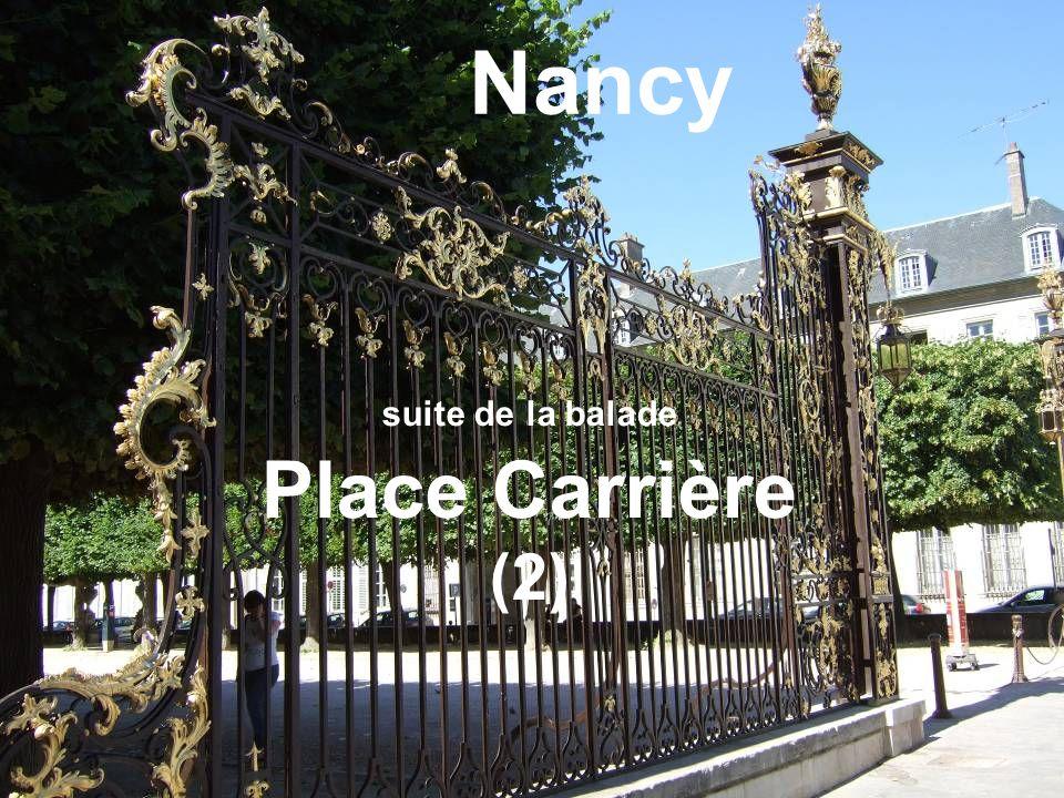 suite de la balade Place Carrière (2)