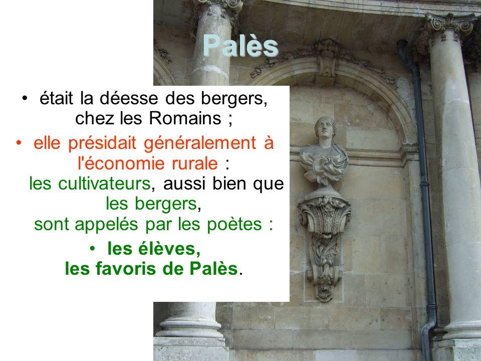 Palès était la déesse des bergers, chez les Romains ;
