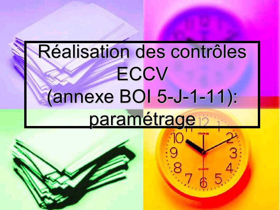 Réalisation des contrôles ECCV (annexe BOI 5-J-1-11): paramétrage