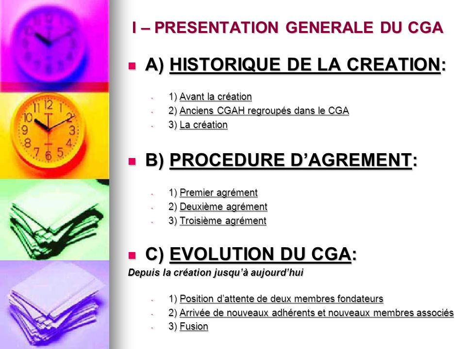 I – PRESENTATION GENERALE DU CGA