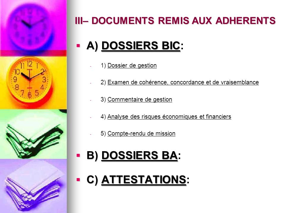 III– DOCUMENTS REMIS AUX ADHERENTS