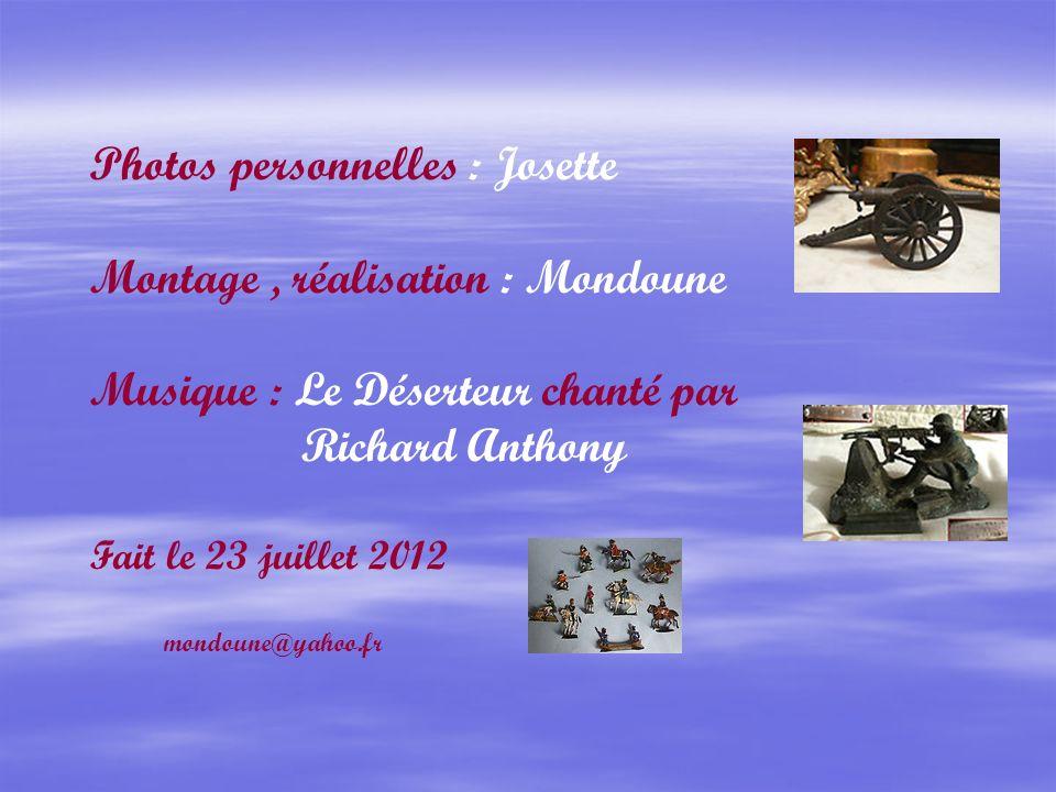 Photos personnelles : Josette Montage , réalisation : Mondoune