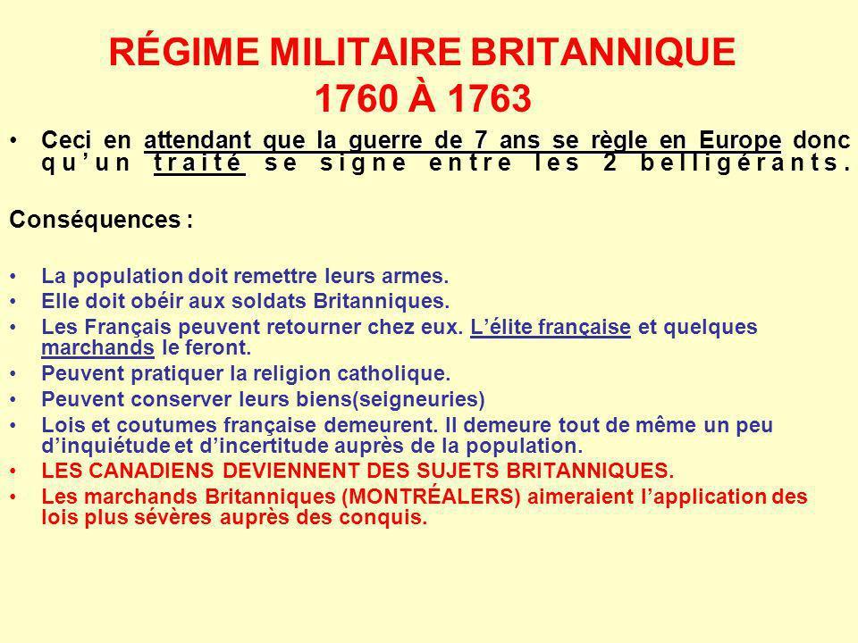 RÉGIME MILITAIRE BRITANNIQUE 1760 À 1763