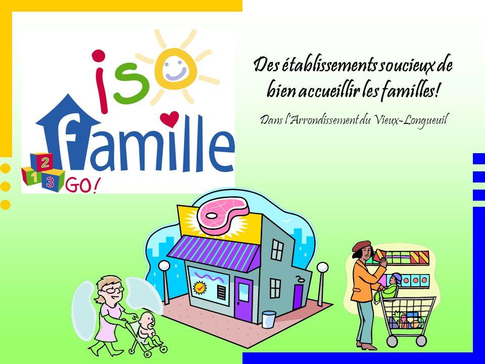 Des établissements soucieux de bien accueillir les familles!