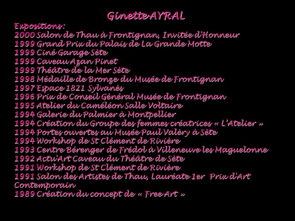 Ginette AYRAL Expositions :