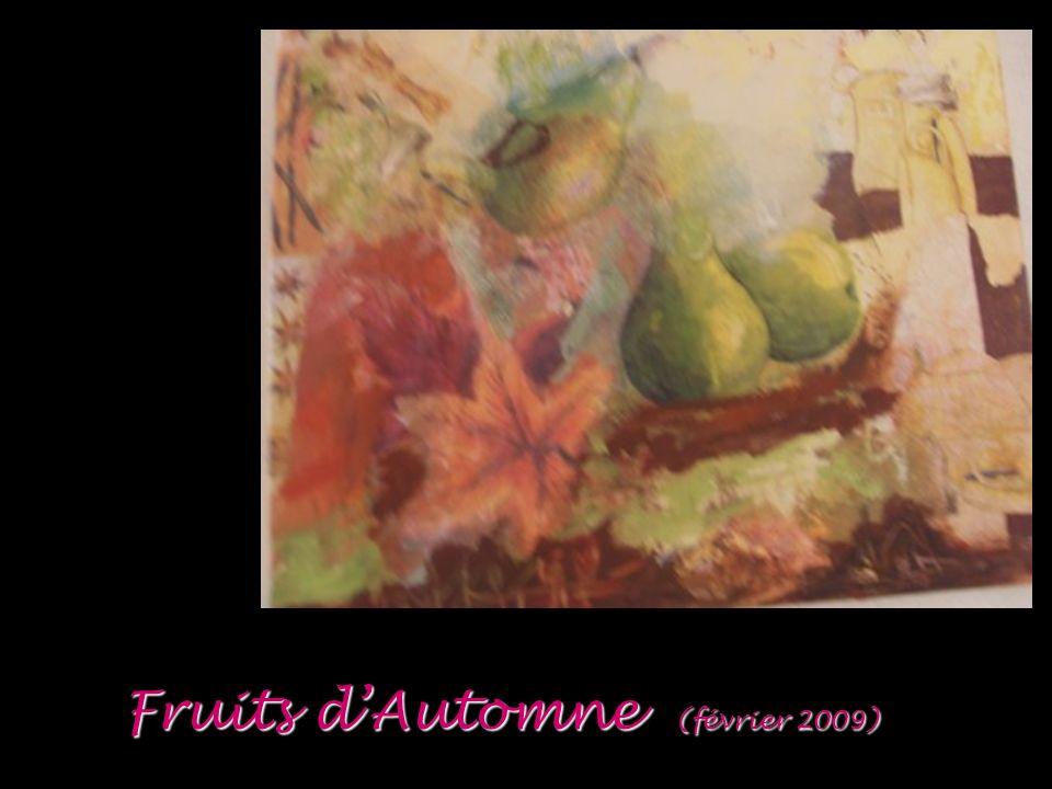 Fruits d'Automne (février 2009)