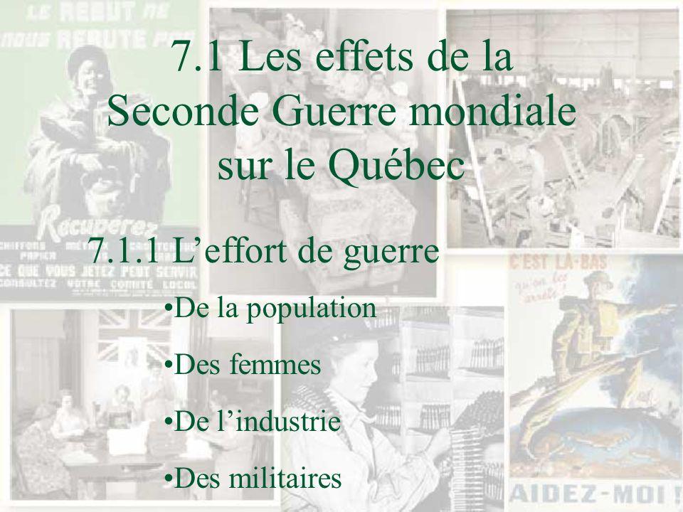 7.1 Les effets de la Seconde Guerre mondiale sur le Québec