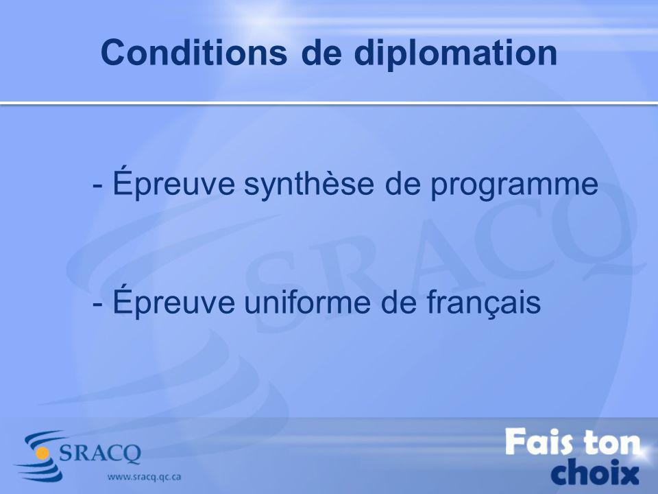 Conditions de diplomation
