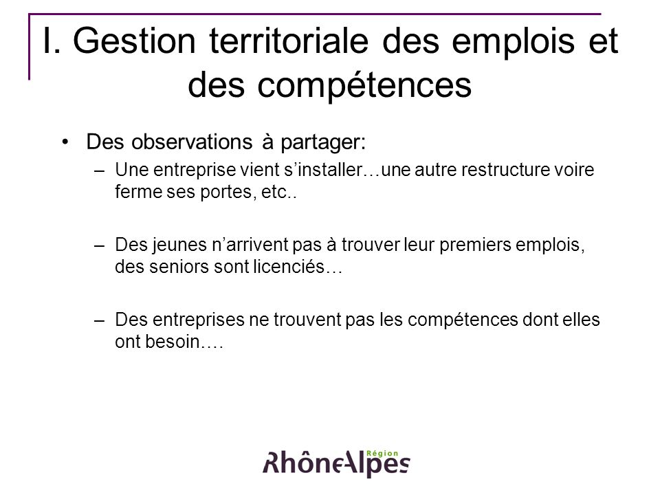 I. Gestion territoriale des emplois et des compétences