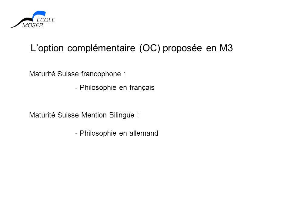 L'option complémentaire (OC) proposée en M3