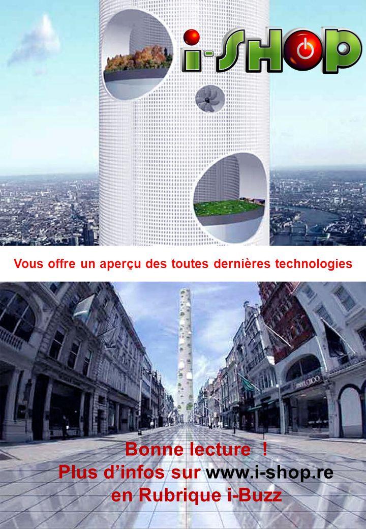 Bonne lecture ! Plus d'infos sur www.i-shop.re en Rubrique i-Buzz