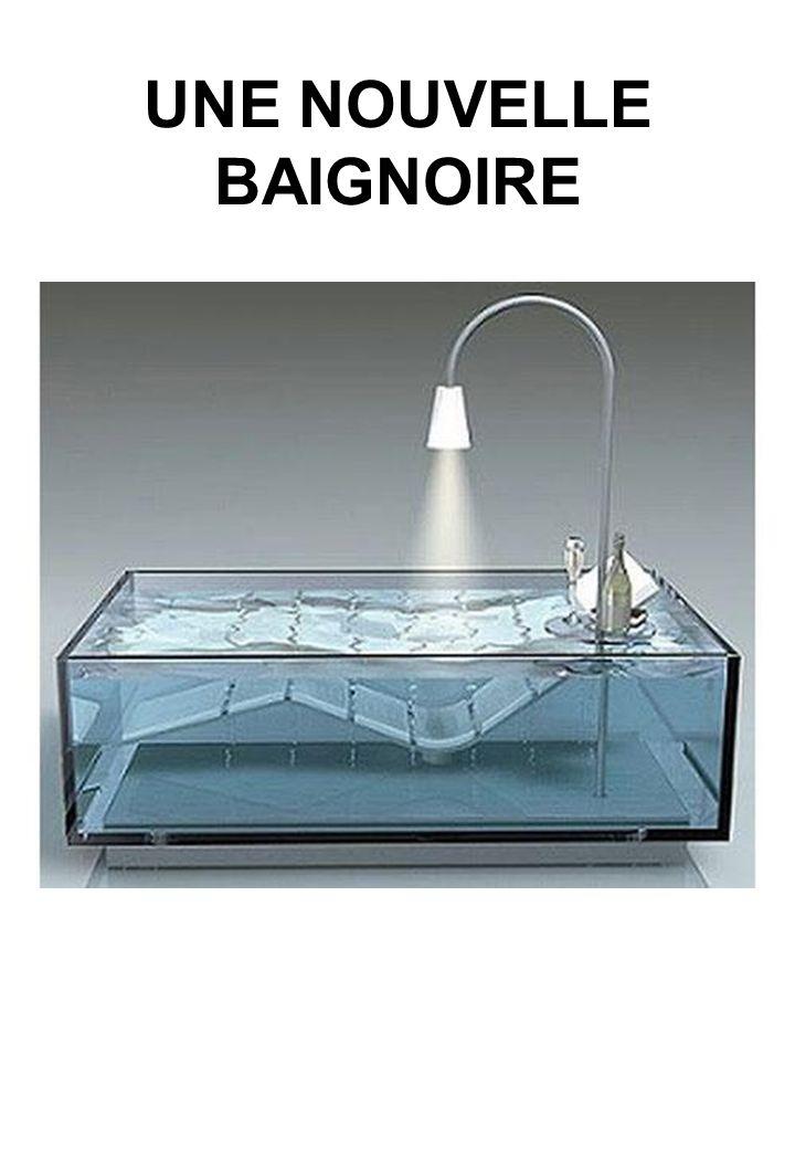 UNE NOUVELLE BAIGNOIRE